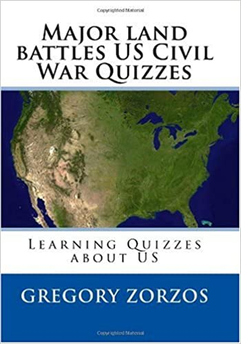 Major land battles US Civil War Quizzes: Learning Quizzes about US ...
