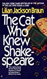 The Cat Who Knew Shakespeare, Lilian Jackson Braun, 0613063775