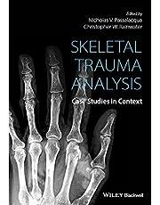 Skeletal Trauma Analysis: Case Studies in Context