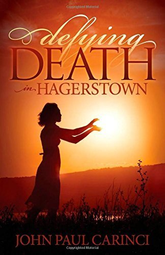 Defying Death in Hagerstown (Morgan James Fiction) by John Paul Carinci - Hagerstown Shopping