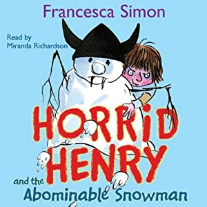 Horrid Henry and the Abominable Snowman Audiobook