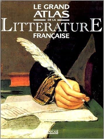 Lire en ligne Le grand atlas de la littérature française pdf, epub