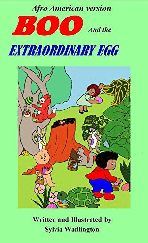 Boo and the Extraordinary Egg, African American Version