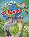 Be an Eco Hero Outdoors, Sue Barraclough, 1597713821