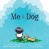 Me and Dog, Gene Weingarten, 1442494131