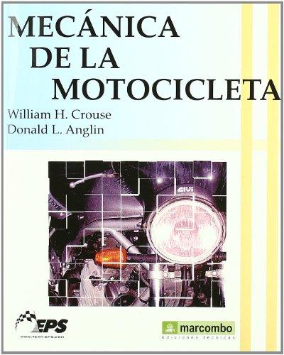 Descargar Libro Mecánica De La Motocicleta William H. Crouse