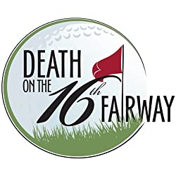 Death on the 16th Fairway Trilogy