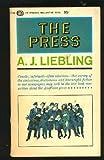 The Press, A. J. Liebling, 0394748492