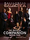 Battlestar Galactica: The Official Companion Season Four (Battlestar Galactica (Paperback))