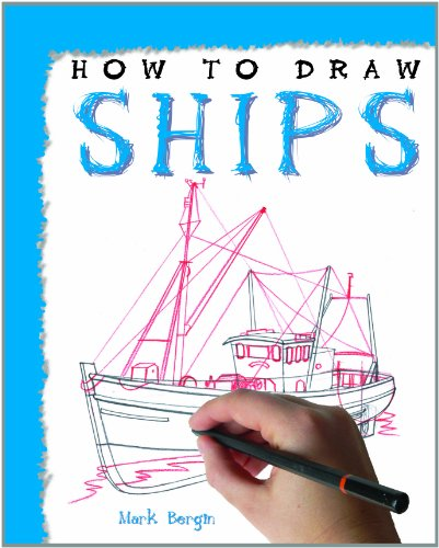 How to Draw Ships (How to Draw (Powerkids Press) ()