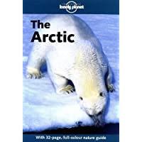 Lonely Planet Arctic (Lonely Planet Greenland & the Artic) by Deanna Swaney (1999-12-01)