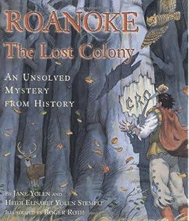 The Lost Colony of Roanoke: Jean Fritz, Hudson Talbott ...