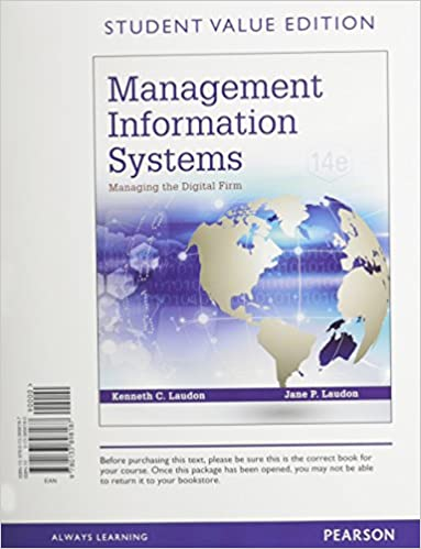 Management information systems managing the digital firm student management information systems managing the digital firm student value edition plus mylab mis with pearson etext access card package 14th edition fandeluxe Choice Image
