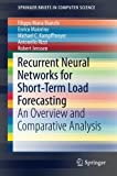 img - for Recurrent Neural Networks for Short-Term Load Forecasting: An Overview and Comparative Analysis (SpringerBriefs in Computer Science) book / textbook / text book
