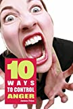 10 Ways to control anger