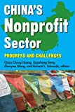 China's Nonprofit Sector : Progress and Challenges, , 141285296X