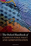 img - for The Oxford Handbook of Classics in Public Policy and Administration (Oxford Handbooks) book / textbook / text book