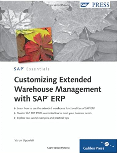 Customizing Extended Warehouse Management with SAP ERP: SAP PRESS