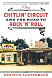 The Chitlin' Circuit: and the Road to Rock