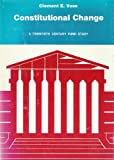 Constitutional Change, Clement E. Vose, 0669835196