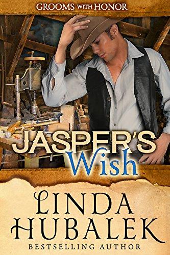 Jasper 10 (Jasper's Wish (Grooms with Honor Book 10))