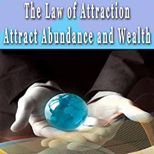 Law of Attraction: Attracting Abundance and Wealth Hypnosis Collection Hörbuch