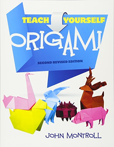 Download Teach Yourself Origami Second Revised Edition Dover
