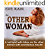 THE OTHER WOMAN: A betrayed wife takes on the other woman with scandalous results: A romantic-crime and suspense, romantic fiction book (Girl on Fire Series 1)
