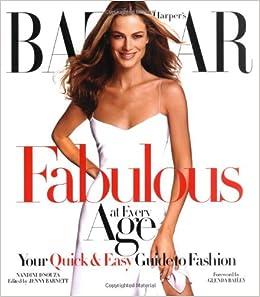 Harpers Bazaar Fabulous at Every Age: Amazon.es: DSouza, Nandini: Libros en idiomas extranjeros