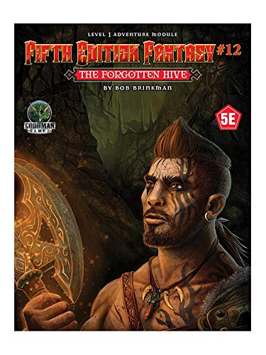 Fifth Edition Fantasy #12: The Forgotten Hive