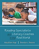 Reading Specialists and Literacy Coaches in the Real World, Third Edition