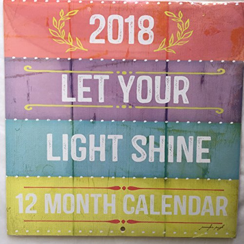 Let Your Light Shine - 2018 Wall Calendar (Light)