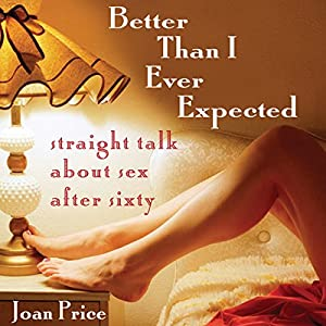 Better Than I Ever Expected Audiobook