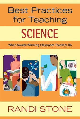 Best Practices for Teaching Science: What Award-Winning Classroom Teachers Do by Skyhorse Publishing