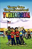 Twinsational, C. Michael Thompson, 1432730339