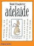Adelaide: The Flying Kangaroo