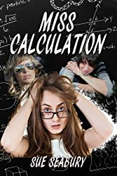 Miss Calculation (The Misadventures of Robin Jane Book 1)