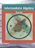 Intermediate Algebra, Mugridge, Larry R., 0030094771