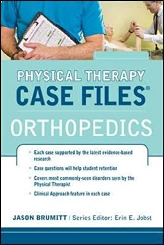 Physical Therapy Case Files: Orthopaedics: 9780071763776: Medicine