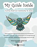 My Guide Inside: Book II, B&W Children's Learner Book, Continuation, Intermediate, Rated E Everyone