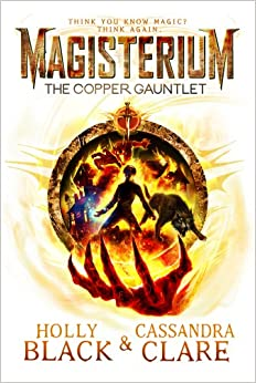 Book Magisterium: The Copper Gauntlet (The Magisterium)
