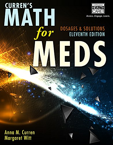 Math For Meds:Dosages+Solns. Text