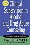 Clinical Supervision Alcohol and Drug Abuse Counseling