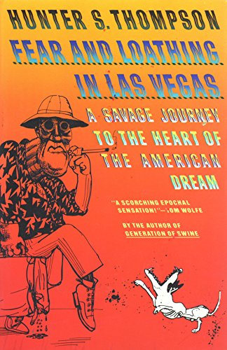 Fear and Loathing in Las Vegas: A Savage Journey to the Heart of the American - In Vegas Las Fear Loathing And Shop
