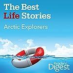 Arctic Explorers | Michael Roberto