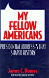 My Fellow Americans, James C. Humes, 0275935078