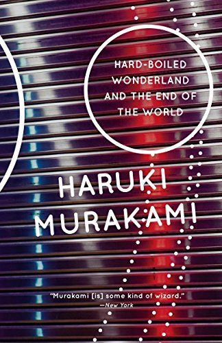Hard-Boiled Wonderland and the End of the World: A Novel (Vintage International)