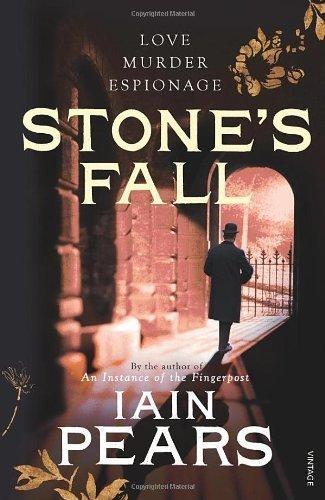 Stone's Fall by Pears, Iain (2010) ()