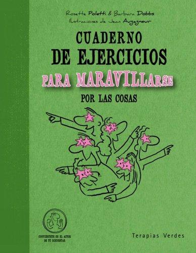 Cuaderno de ejercicios para maravillarse por las cosas (Spanish (Stripe Rosette)
