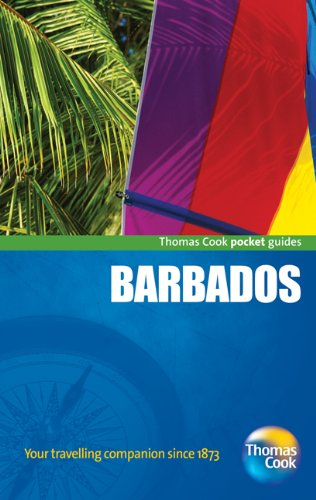 Barbados Pocket Guide, 2nd: Compact and practical pocket guides for sun seekers and city breakers (Thomas Cook Pocket Guides)